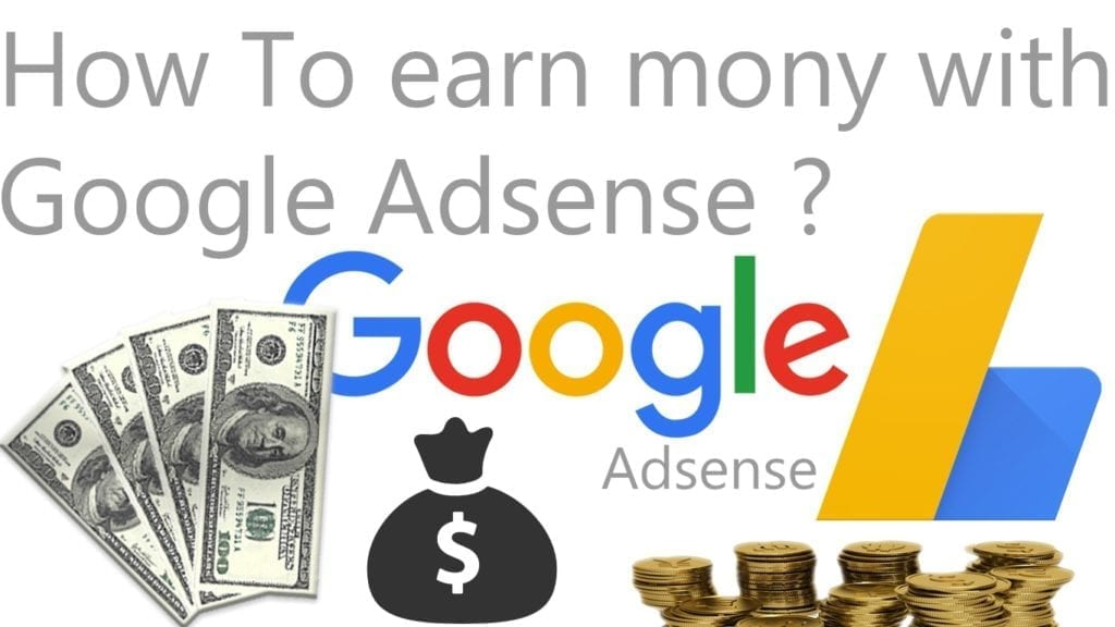 how to earn money using google adsense